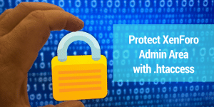How to Protect XenForo Admin Area with .htaccess