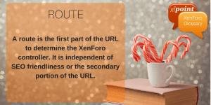 What is Route – Customize Route Filters For Better XenForo Forum Urls